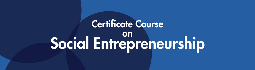 Certificate course on social entrepreneurship